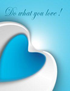 Csináld azt, amit szeretsz!