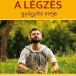 Könyvajánló -A légzés gyógyító ereje