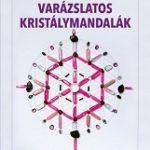 Könyvajánló – Varázslatos kristálymandalák
